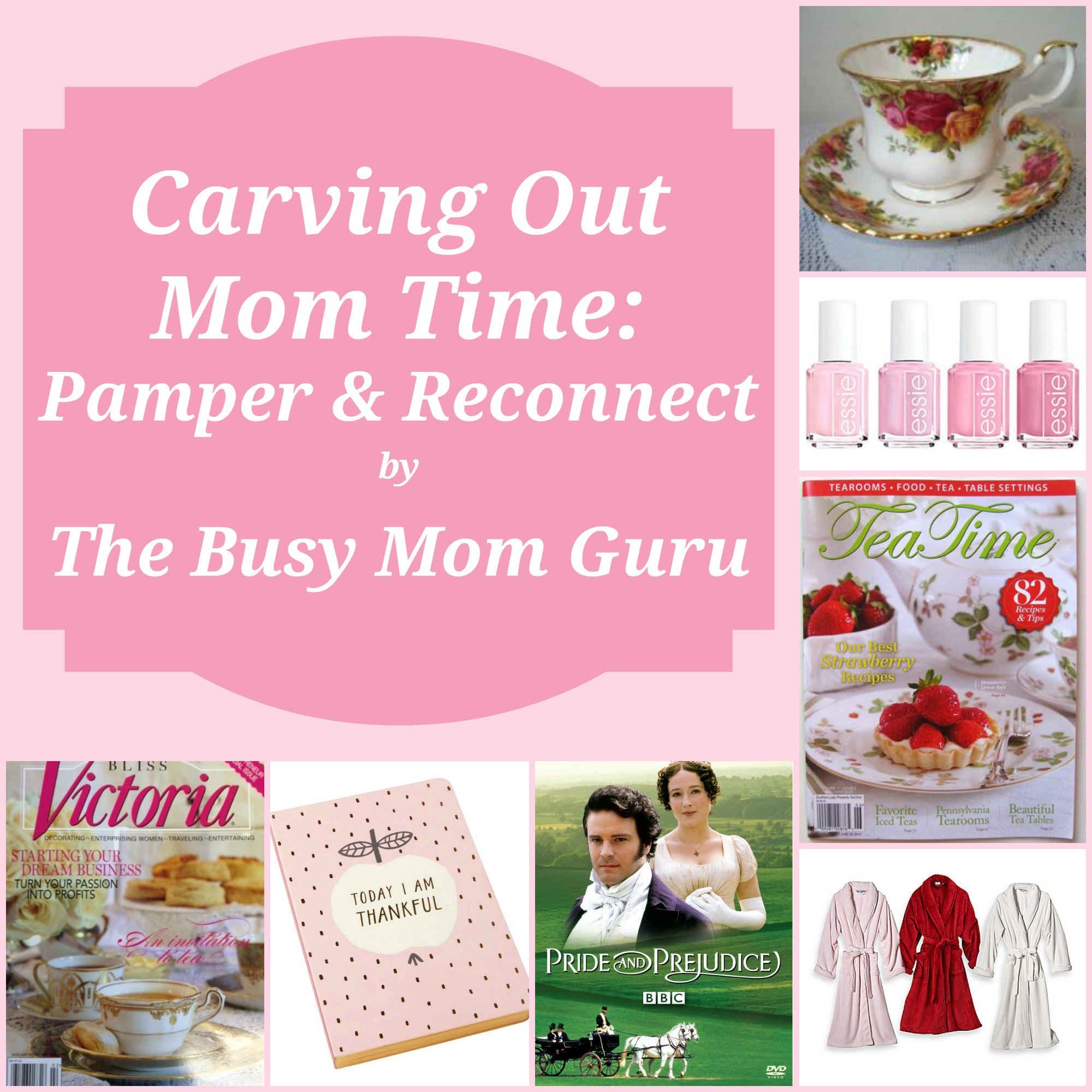 84e7b66979 Carving Out Mom Time  Pamper   Reconnect – Tina s Cup of Tea