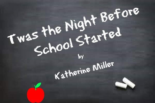 Twas the Night Before School Started