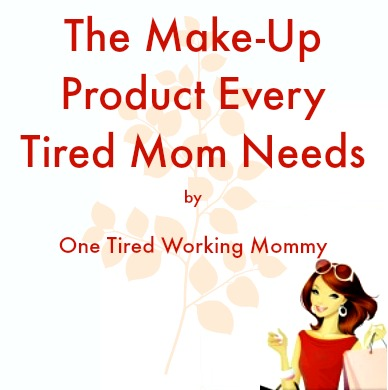 The Make-Up Product Every Tired Mom Needs
