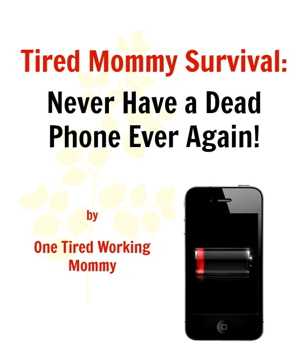 Never Have a Dead Phone Ever Again