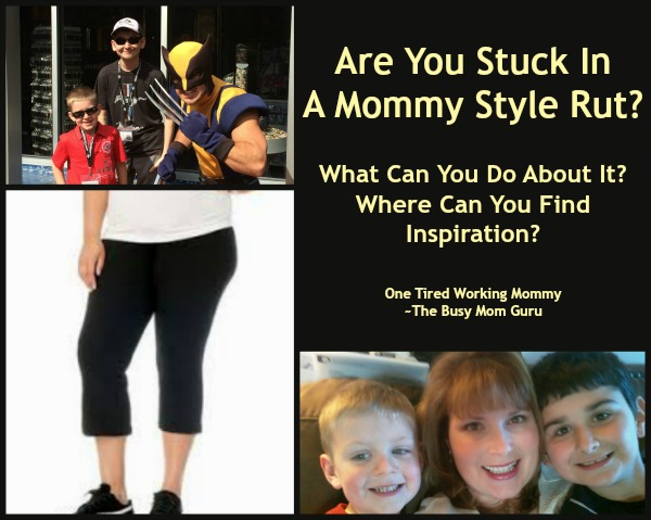Are You Stuck in a Mommy Style Rut