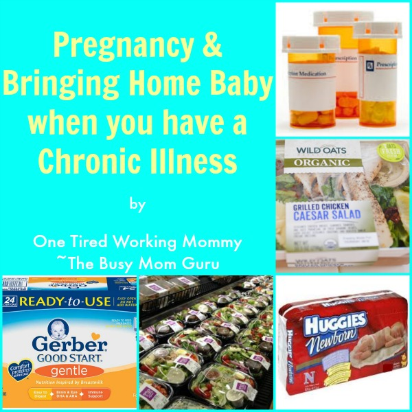 Pregnancy & Bringing Home Baby when you have a Chronic Illness
